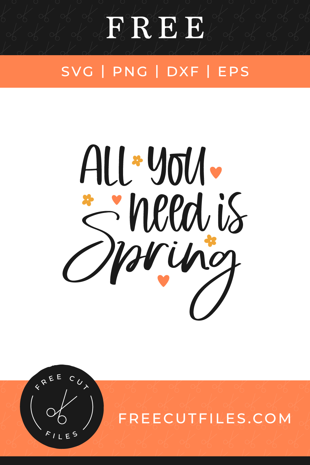 All you need is Spring Free SVG cut file