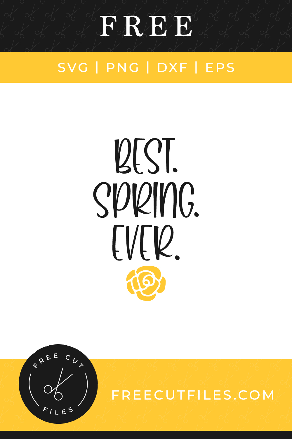Best Spring ever Free SVG cut file quote