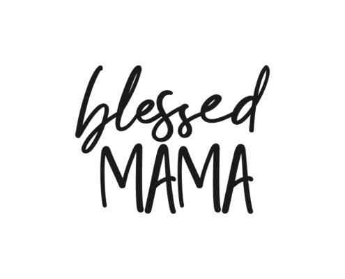 Blessed mama Free SVG cut file quote
