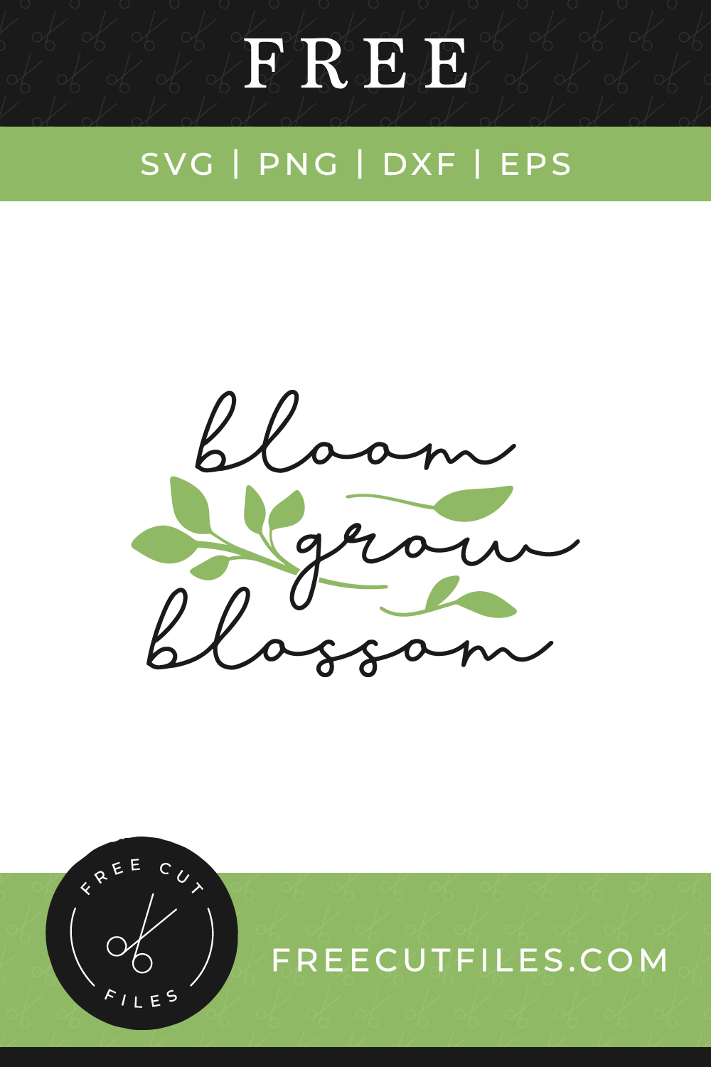 Bloom, grow, blossom - Free SVG cut file