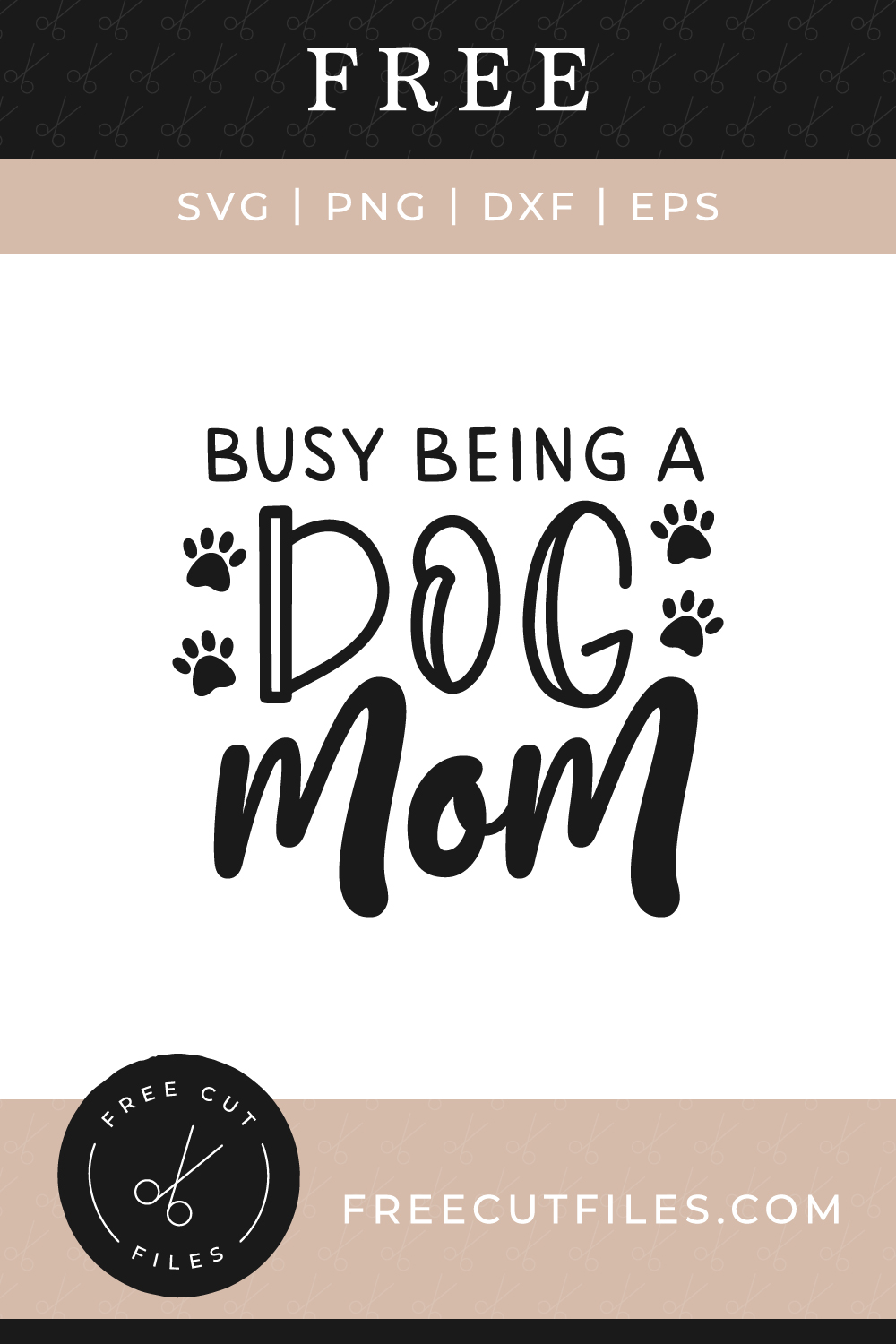 Free Busy being a dog mom svg
