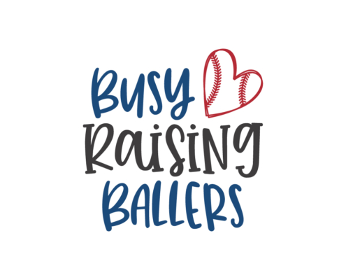Busy raising Ballers Free SVG quote Baseball