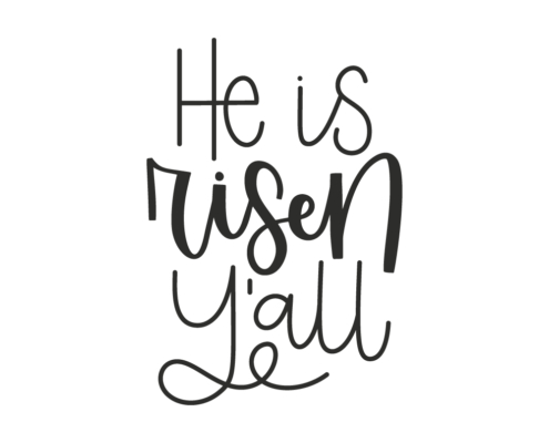 Free He Is Risen Y'all SVG