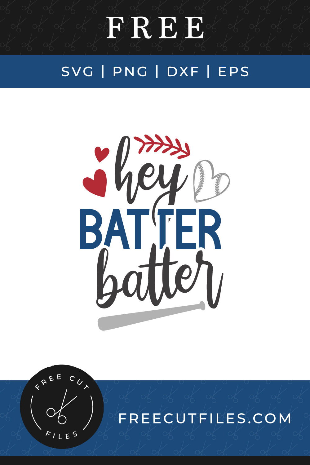 Hey Batter Batter Free Baseball SVG quote