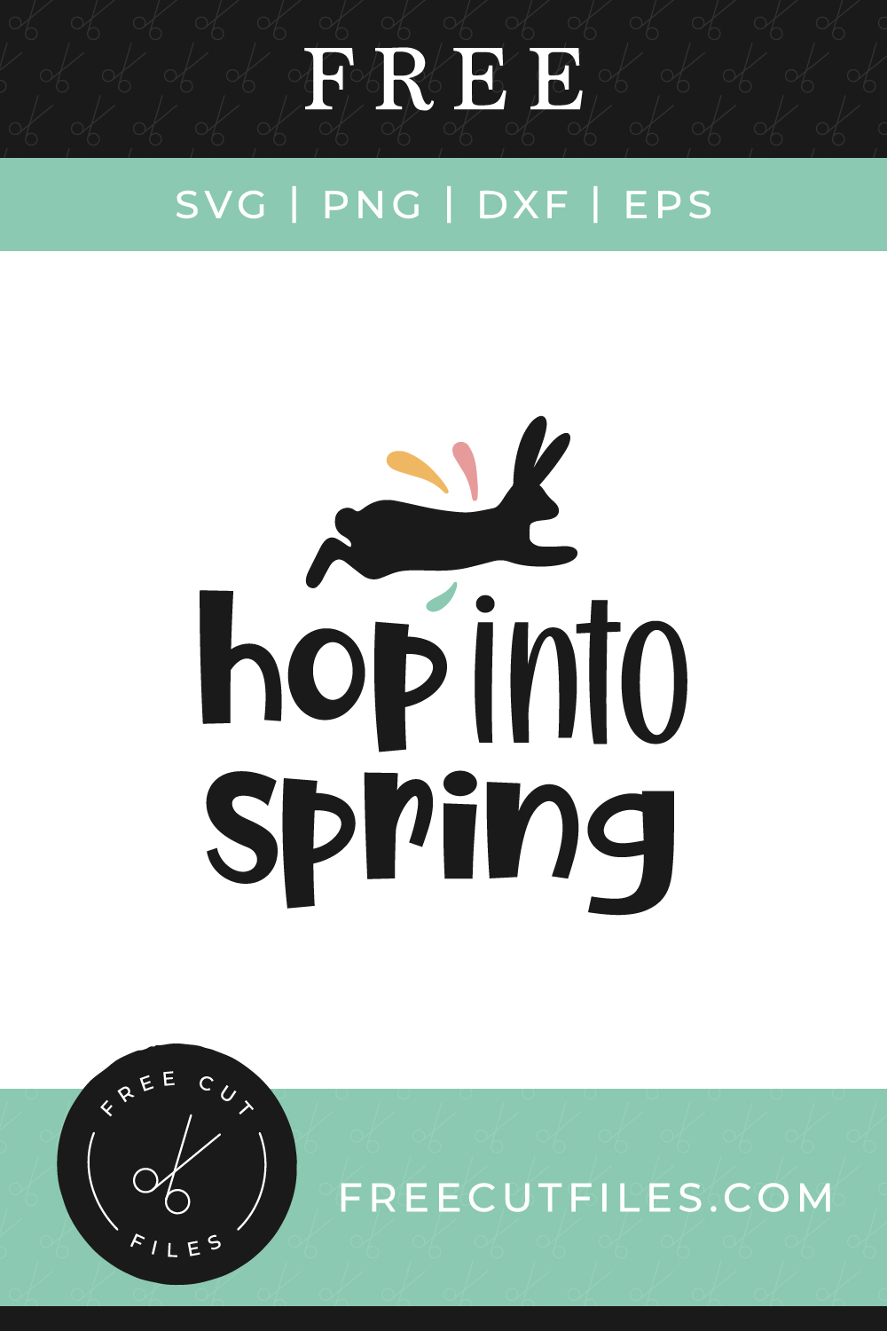 Hop into Spring - Free SVG cut file