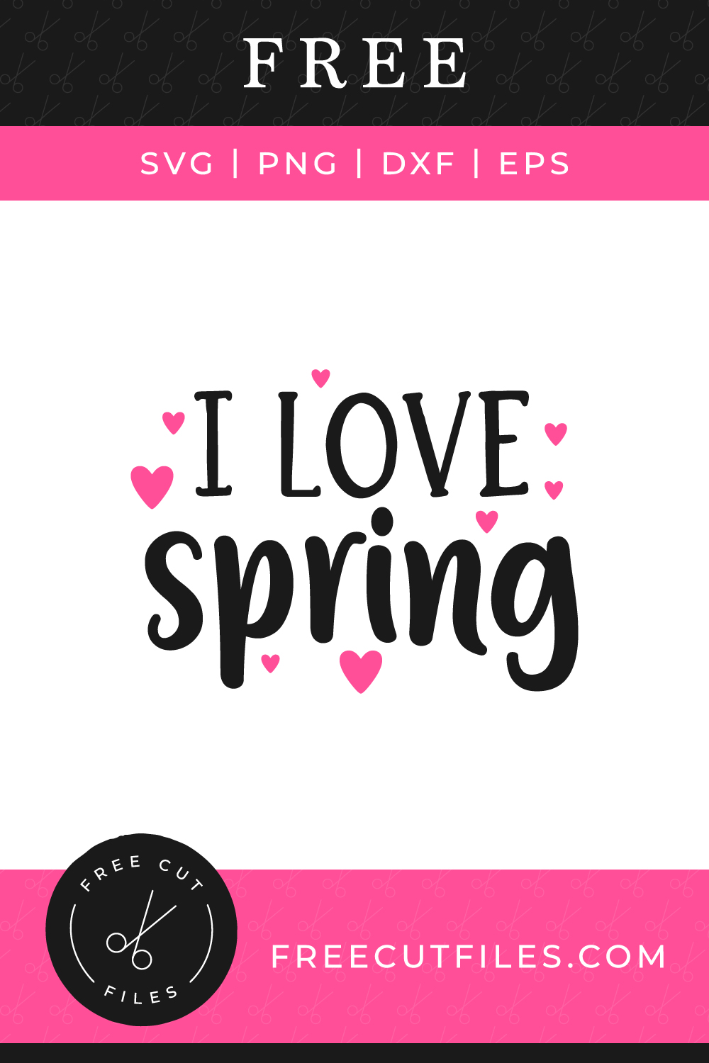 I love Spring - Free SVG cut file