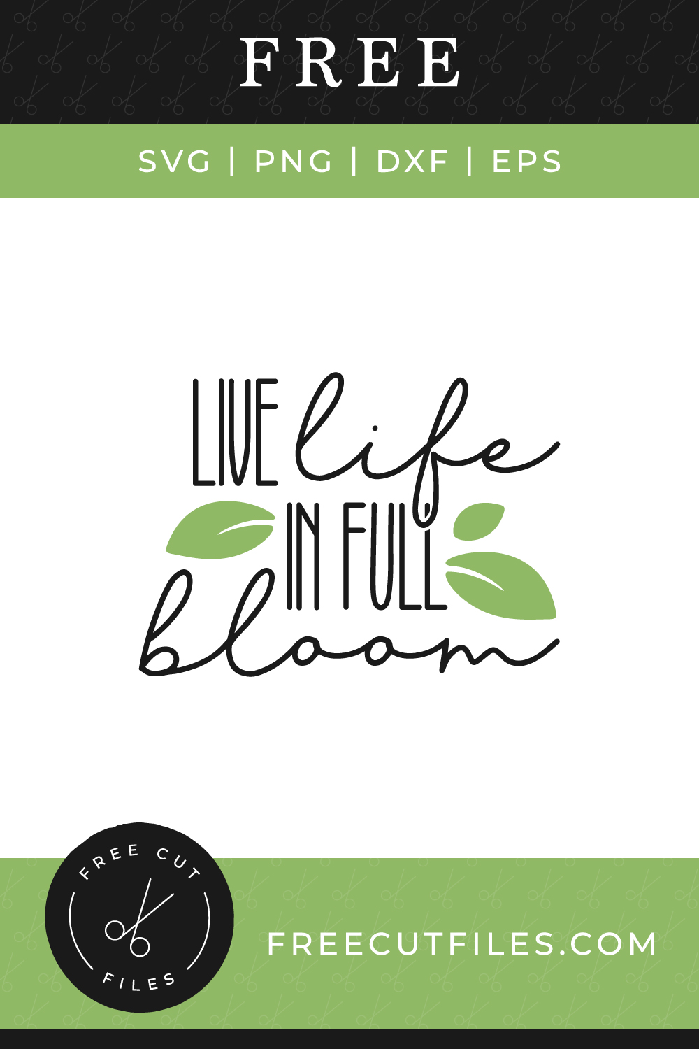 Live life in full bloom Free SVG cut file