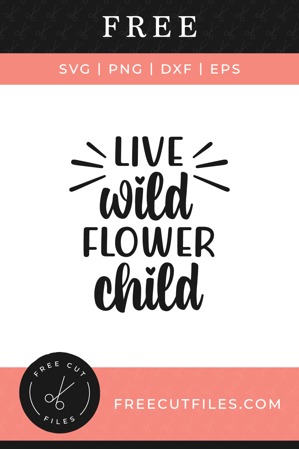 Live wild flower child Free SVG quote cut file