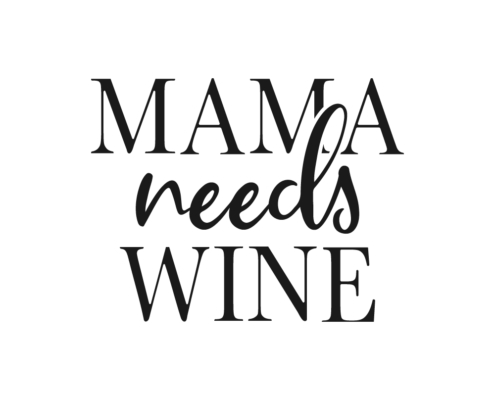 Mama needs wine Free SVG quote
