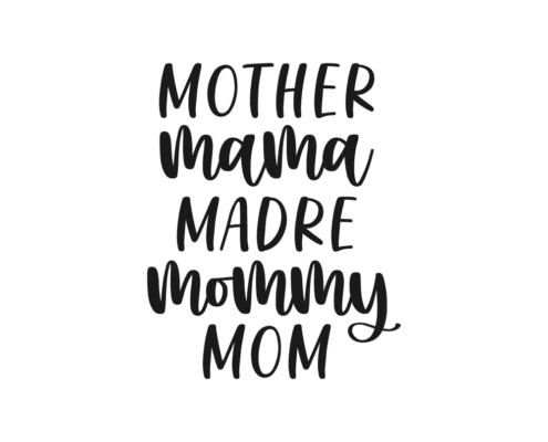 Mother Mama Madre Mommy Mom Free SVG cut file