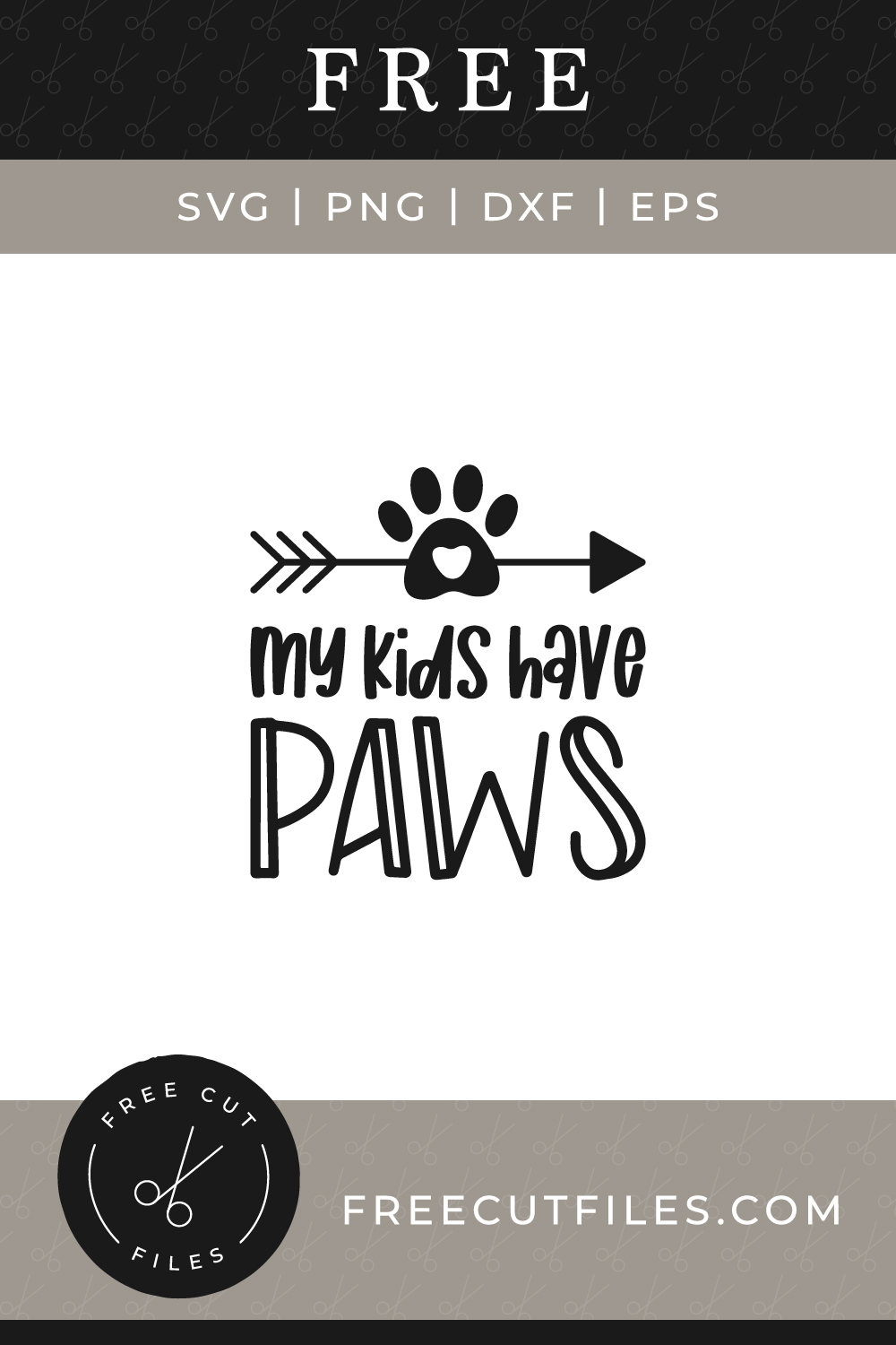 My Kids Have Paws Free Svg Cut File Free Cut Files
