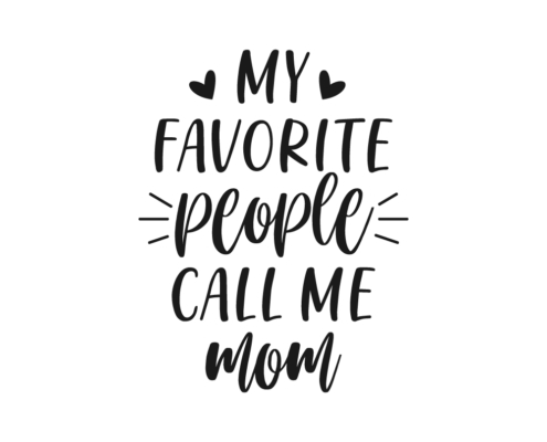 My favorite people call me Mom Free SVG cut file