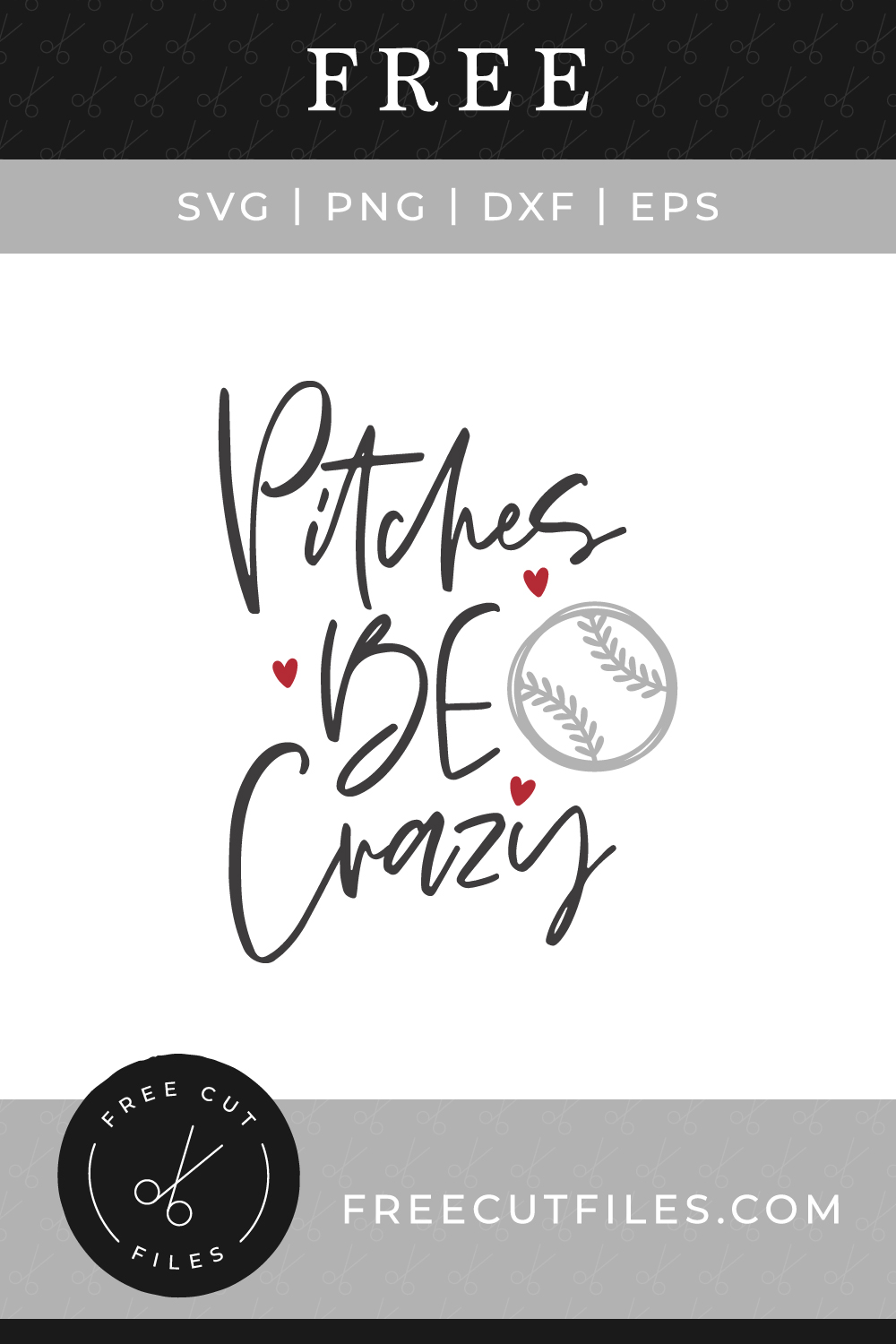 Free SVG baseball quote - Pitches be Crazy