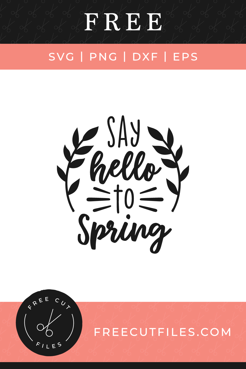 Say hello to Spring Free SVG cut file