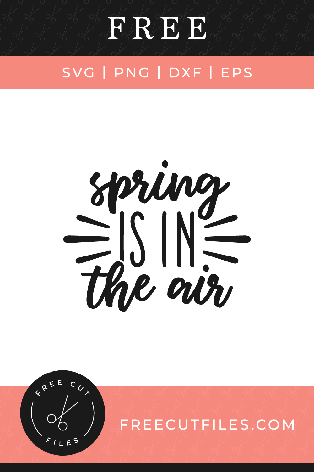 Spring is in the air Free SVG cut file