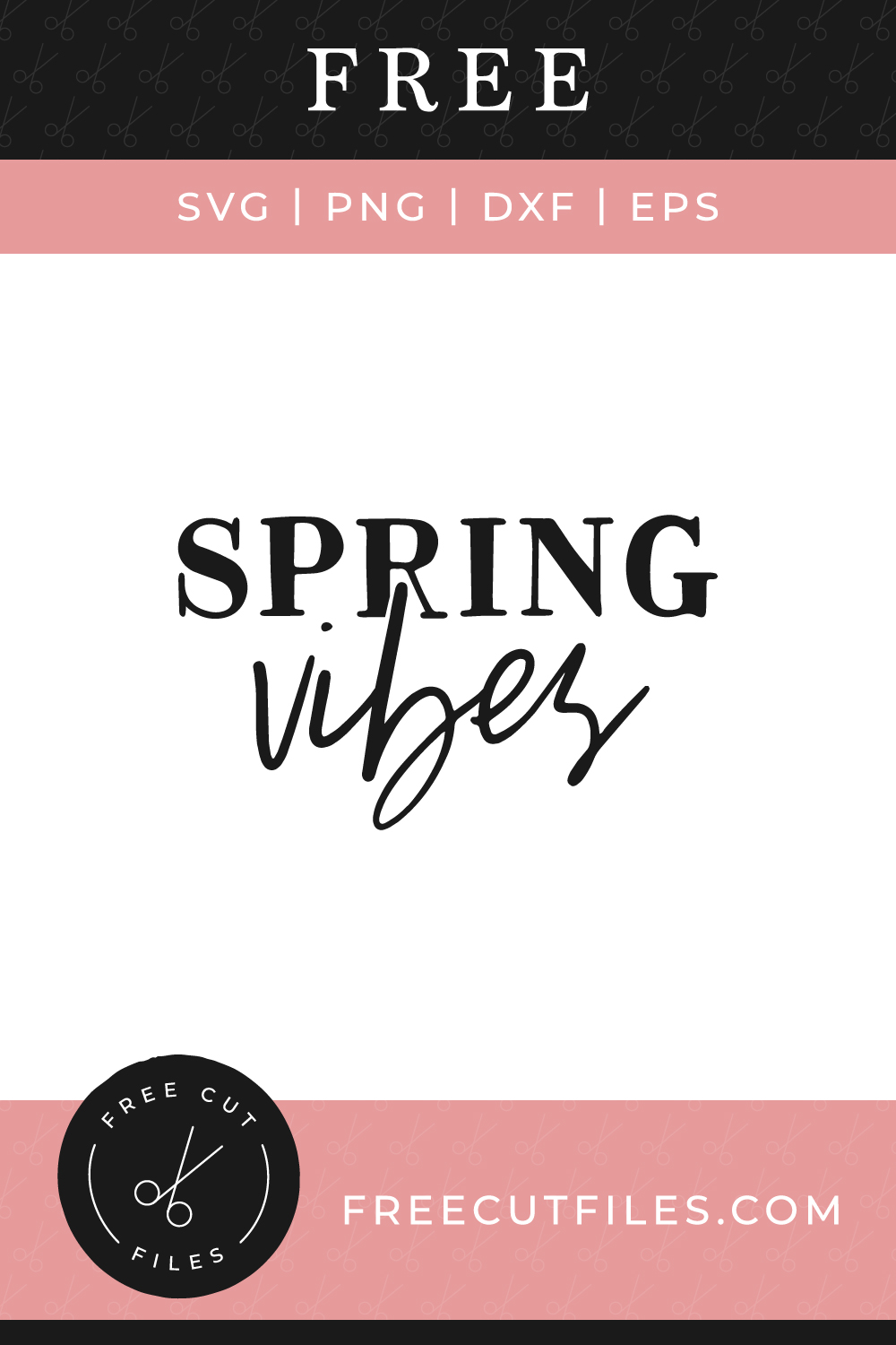 Spring vibes Free SVG cut file