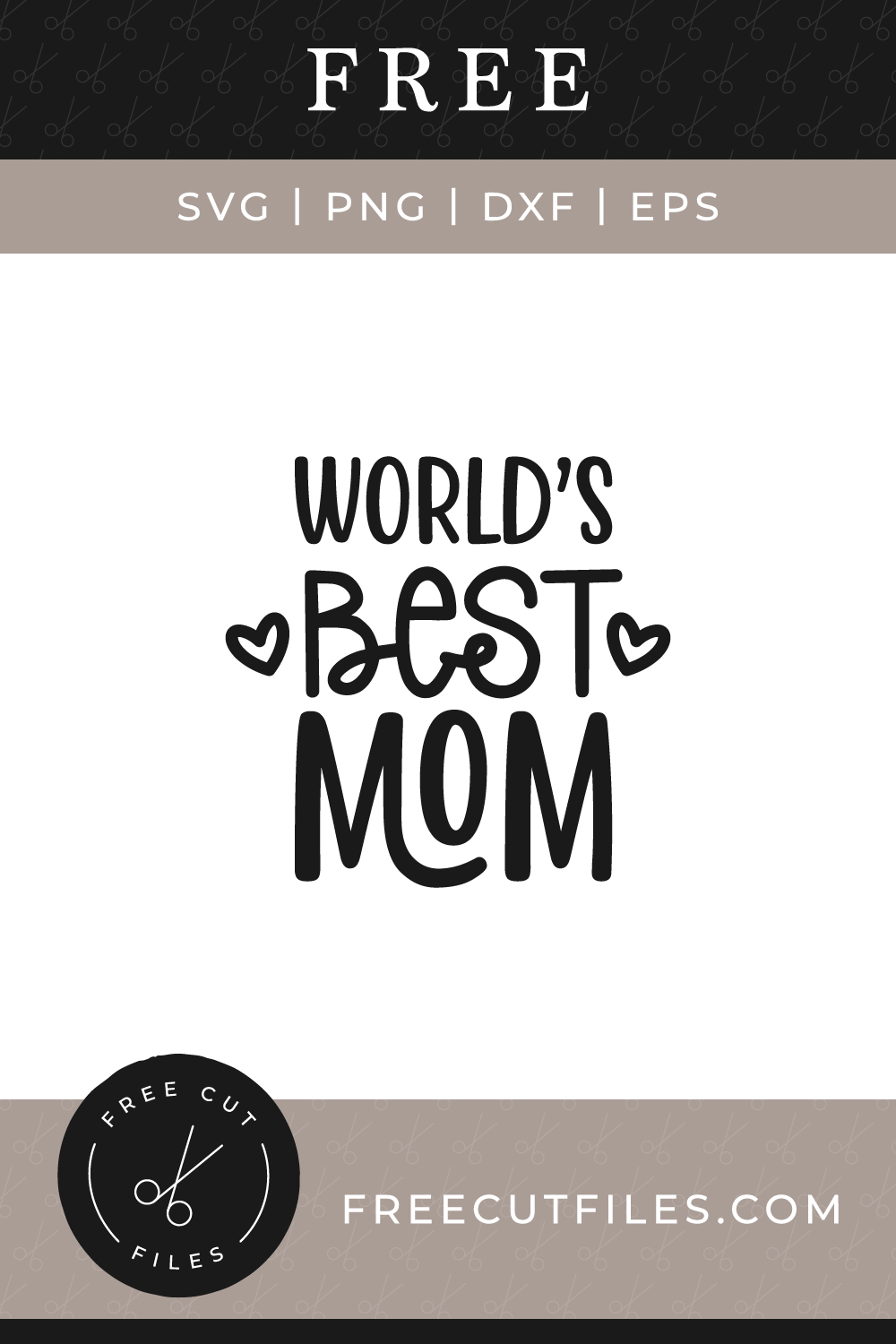 Free World's Best Mom SVG, PNG, DXF, EPS by Free Cut Files
